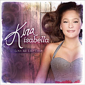 Love Me Like That by Kira Isabella