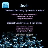 Spohr: Concerto for String Quartet in A minor, Op. 131 - Clarinet Concerto No. 3 (1951) von Various Artists