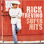 Super Hits by Rick Trevino