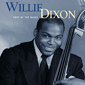 Poet Of The Blues by Willie Dixon