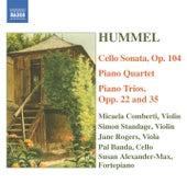 Hummel: Piano Trios / Piano Quartet in G Major / Cello Sonata by Various Artists
