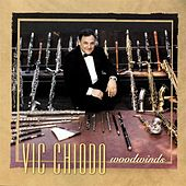 Woodwinds: Vic Chiodo von Vic Chiodo