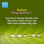 Brahms, J.: String Sextet No. 1 (Stern, Casals, Foley, Schneider, Katims, Thomas) (1956) by Isaac Stern