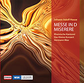 Hasse: Mass in D minor - Miserere in C minor by Maria Zadori