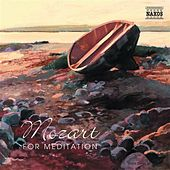 Mozart for Meditation by Various Artists