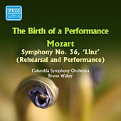 Walter, Bruno: Birth of A Performance (The) - Rehearsal and Performance of Mozart's Linz Symphony (1955) de Columbia Symphony Orchestra