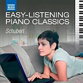 Easy-Listening Piano Classics: Schubert by Various Artists