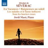 Severac: Piano Music, Vol. 2 by Jordi Maso