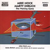 Mike Nock / Marty Ehrlich: The Waiting Game de Marty Ehrlich