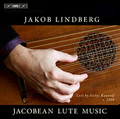 Jacobean Lute Music de Jakob Lindberg
