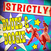 Strickly Blues & Boogie de Various Artists
