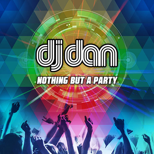 Nothing but a Party by Various Artists
