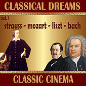 Classical Dreams. Classic Cinema (Volumen I) by Various Artists