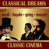 Classical Dreams. Classic Cinema by Various Artists