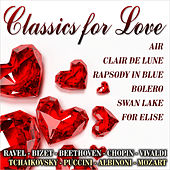 Classics for Love by Various Artists