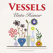 Vessels Unto Honor by Bible StorySongs