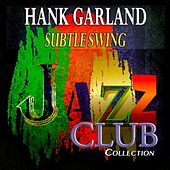 Subtle Swing (Jazz Club Collection) by Hank Garland