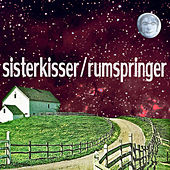 Split EP with Sister Kisser & Rumspringer by Various Artists