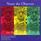 At King Tubby's von Niney the Observer