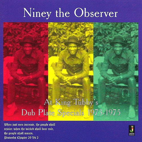 At King Tubby's by Niney the Observer