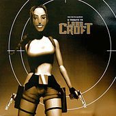 A Tribute to Lara Croft by Various Artists