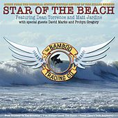 Star of the Beach (Music from the Original Motion Picture) by The Bamboo Trading Company