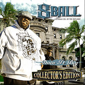 Doin' It Big (Collector's Edition) von 8Ball and MJG