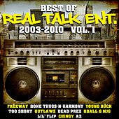 Best of Real Talk Ent.: 2003-2010 Vol. 1 von Various Artists