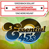 Greenback Dollar / One More Round (Digital 45) de The Chambers Brothers