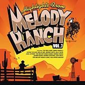 Highlights from Melody Ranch Vol. 7 by Various Artists