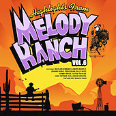 Highlights from Melody Ranch Vol. 6 de Various Artists