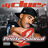 The Professional 2 by DJ Clue