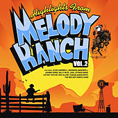 Highlights from Melody Ranch Vol. 2 de Various Artists