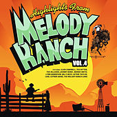 Highlights from Melody Ranch Vol. 4 de Various Artists