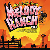 Highlights from Melody Ranch Vol. 3 de Various Artists