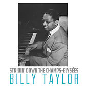 Stridin' Down The Champs-Elysées de Billy Taylor
