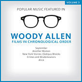 Popular Music Featured in the Films of Woody Allen, Volume 3: 1987 - 1991 by Various Artists