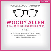 Popular Music Featured in the Films of Woody Allen, Volume 2: 1987 de Various Artists