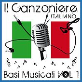 Il canzoniere Italiano, vol. 1 (Basi musicali) by Various Artists