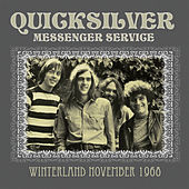 Winterland November 1968 (Live) von Quicksilver Messenger Service