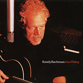 Jazz Thing de Randy Bachman
