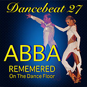 Tony Evans Abba Remembered on the Dance Floor by Tony Evans