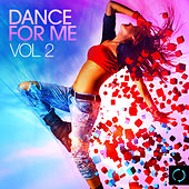 Dance for Me, Vol. 2 by Various Artists