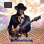 Beautiful Life de Chuck Brown