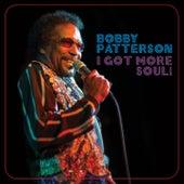 I Got More Soul! de Bobby Patterson