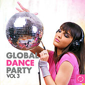 Global Dance Party, Vol. 3 de Various Artists