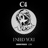 I Need You de C4