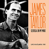 Georgia on My Mind (Live) by James Taylor