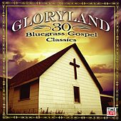 Gloryland - 30 Bluegrass Gospel Classics de Various Artists
