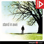 Playlist: Stand In Awe by Various Artists
